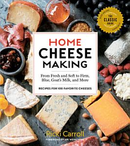 Home Cheese Making  4th Edition Book