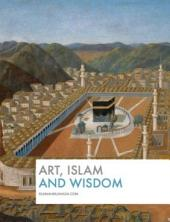 Art, Islam and Wisdom: Photography Book on Traditional and Contemporary Art