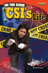 On the Scene: A CSI's Life