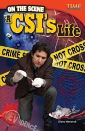 On the Scene: A CSI's Life