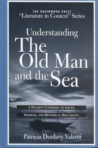 Understanding The Old Man and the Sea Book