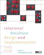 Relational Database Design and Implementation: Clearly Explained, Edition 3