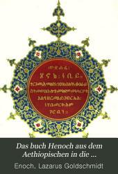 Das buch Henoch aus dem Aethiopischen in die ursprünglich hebräische Abfassungssprache zurückübersetzt, mit einer Einleitung und Noten versehen
