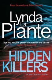 Hidden Killers: A Jane Tennison Thriller