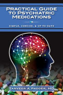 Practical Guide to Psychiatric Medications