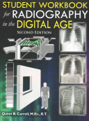 Student Workbook for Radiography in the Digital Age  Second Edition  PDF