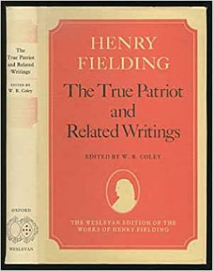 The True Patriot and Related Writings