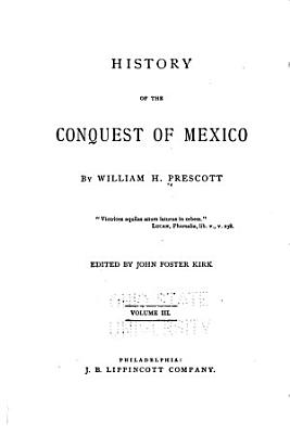 History of the Conquest of Mexico PDF