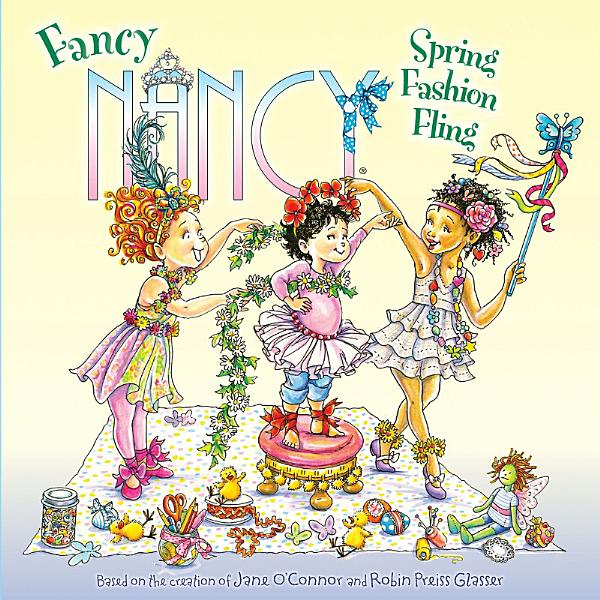 Download Fancy Nancy  Spring Fashion Fling Book