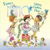 Fancy Nancy: Spring Fashion Fling
