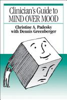 Clinician s Guide to Mind Over Mood  First Edition PDF