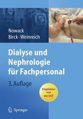 Dialyse und Nephrologie für Fachpersonal: Ausgabe 3