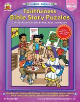 Faithfulness Bible Story Puzzles  Grades PK   K PDF