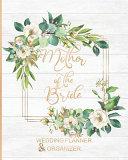 Mother of the Bride Wedding Planner   Organizer