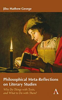 Philosophical Meta Reflections on Literary Studies PDF