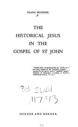 The Historical Jesus in the Gospel of St  John PDF