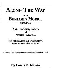 Along the Way with Benjamin Morris   1757 1808  and His Wife  Sarah  of North Carolina