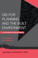 GIS for Planning and the Built Environment  An Introduction to Spatial Analysis PDF