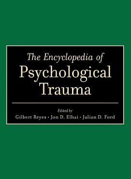 The Encyclopedia of Psychological Trauma PDF