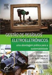 Gestão de Resíduos Eletroeletrônicos: Uma abordagem prática para a sustentabilidade