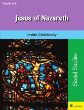 Jesus of Nazareth: Inside Christianity
