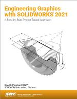 Engineering Graphics with SOLIDWORKS 2021