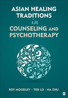 Asian Healing Traditions in Counseling and Psychotherapy PDF