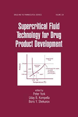 Supercritical Fluid Technology for Drug Product Development PDF
