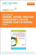 Winningham s Critical Thinking Cases in Nursing   Pageburst E Book on VitalSource  Retail Access Card  PDF