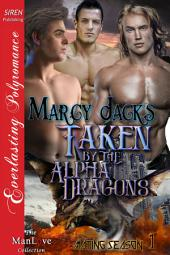 Taken by the Alpha Dragons [Mating Season 1]