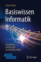 Basiswissen Informatik   Grundideen einfach und anschaulich erkl  rt PDF