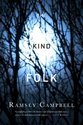 The Kind Folk: A Novel