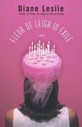 Fleur de Leigh in Exile: A Novel