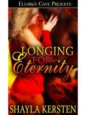Longing for Eternity
