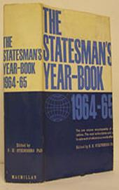 The Statesman's Year-Book 1964-65: The One-Volume ENCYCLOPAEDIA of all nations