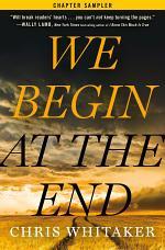 We Begin at the End: Chapter Sampler