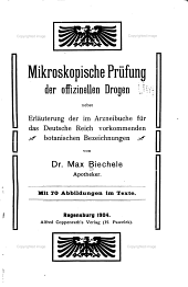 Mikroskopische Prüfung der offizinellen Drogen: nebst Erläuterung der im Arzneibuche für das Deutsche Reich vorkommenden botanischen Bezeichnungen