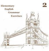 Elementary English Grammar Exercise 2: Improve your english level.