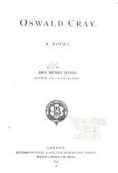 Oswald Cray: A Novel