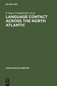 Language Contact across the North Atlantic Book