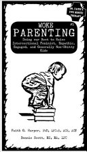 Woke Parenting