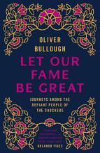 Let Our Fame Be Great PDF