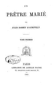 Un prêtre marié: Volume1