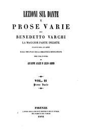 Lezioni sul Dante e prose varie: la maggior parte inedite. Prose varie. 2