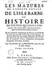 Les Mazures de l'abbaye royale de l'Isle-Barbe-lez-Lyon par Cl. Le Laboureur