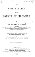 The Rights of Man in the Domain of Medicine      Translated     by H  E  Wilkinson and C  A  C  Clark PDF