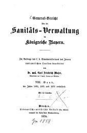 General-Bericht über die Sanitäts-Verwaltung im Königreich Bayern: Band 8