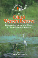 Walks and Rambles in Ohio's Western Reserve