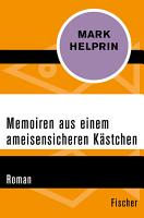 Memoiren aus einem ameisensicheren K  stchen PDF