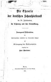 Die theorie der deutschen schauspielkunst im 18. jahrhundert: ihr ursprung und ihre entwicklung. ...